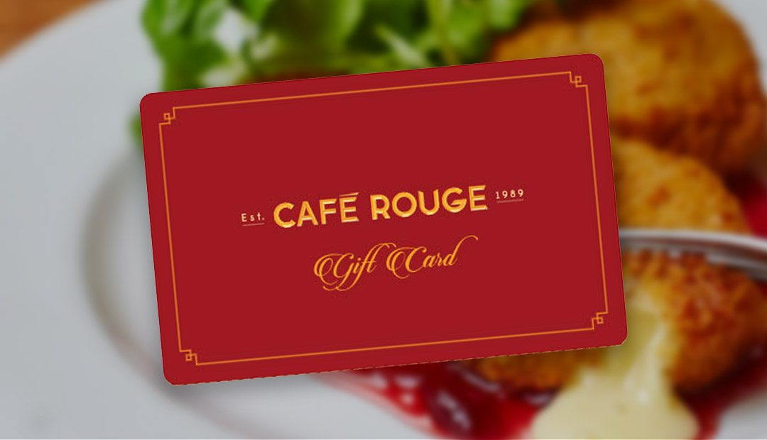 Win A £30 Café Rouge Gift Card